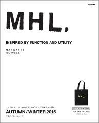 【楽天ブックスならいつでも送料無料】MHL.AUTUMN/WINTER(2015)