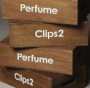 Perfume Clips 2 [ Perfume ]