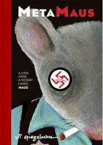 Metamaus: A Look Inside a Modern Classic, Maus [With CDROM] METAMAUS (Pantheon Graphic Novels) [ Art Spiegelman ]