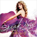 【輸入盤】Speak Now [ Taylor Swift ]