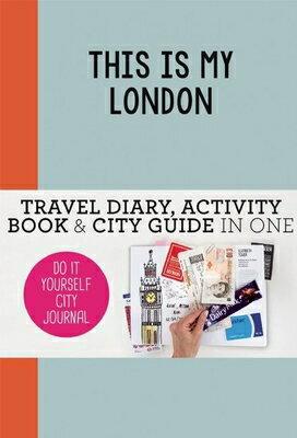 洋書, TRAVEL This Is My London: Do-It-Yourself City Journal THIS IS MY LONDON Do-It-Yourself City Journal Petra De Hamer