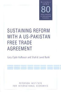 Sustaining Reform with a Us-Pakistan Free Trade Agreement SUSTAINING REFORM W/A US-PAKIS [ Gary Clyde Hufbauer ]