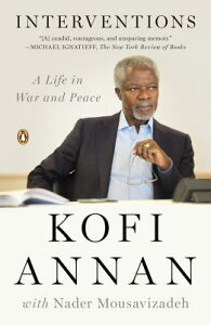 Interventions: A Life in War and Peace INTERVENTIONS [ Kofi Annan ]