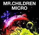 Mr.Children 2001-2005<micro>(初回限定CD+DVD)