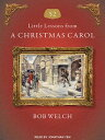 52 Little Lessons from a Christmas Carol [ Bob Welch ]