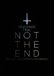 NIGHTMARE FINAL「NOT THE END」2016.11.23 @ TOKYO METROPOLITAN GYMNASIUM画像
