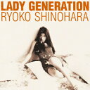 Lady Generation〜淑女の世代〜 [ 篠原涼子 ]