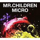 Mr.Children 2001-2005<micro>(通常盤) [ Mr.Children ]