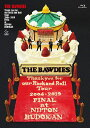Thank you for our Rock and Roll Tour 2004-2019 FINAL at 日本武道館(初回限定盤)【Blu-ray】 [ THE BAWDIES ]
