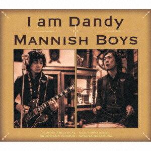 MANNISH BOYS