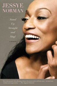 Stand Up Straight and Sing! STAND UP STRAIGHT & SING [ Jessye Norman ]
