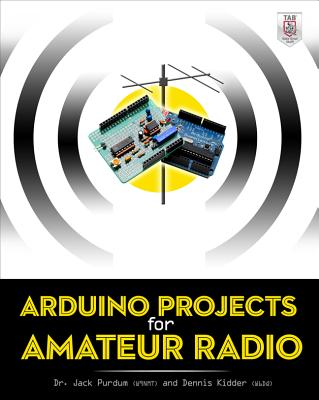 洋書, COMPUTERS & SCIENCE Arduino Projects for Amateur Radio ARDUINO PROJECTS FOR AMATEUR R Jack Purdum