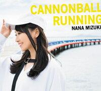 CANNONBALL RUNNING (初回限定盤 CD+2DVD)