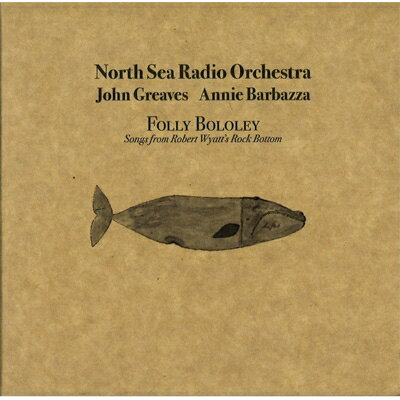 【輸入盤】Folly Bololey (Songs From Robert Wyatt's Rock Bottom)画像