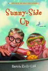 Sunny-Side Up KOPS #11 SUNNY-SIDE UP (Kids of the Polk Street School (Paperback)) [ Patricia Reilly Giff ]
