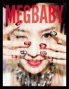 【楽天ブックスならいつでも送料無料】MEGBABY SNS STYLE BOOK [ MEGBABY ]