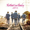 Nothin' but funky (通常盤) [ A.B.C-Z ]