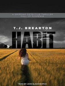 Habit HABIT M (Titan Trilogy) [ T. J. Brearton ]