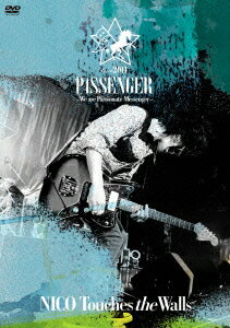 NICO Touches the Walls tour2011 PASSENGER〜We are Passionate Messenger〜画像