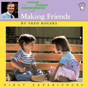 Making Friends MAKING FRIENDS (Mr. Rogers) [ Fred Rogers ]