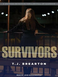 Survivors SURVIVORS M (Titan Trilogy) [ T. J. Brearton ]