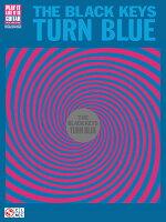 【輸入楽譜】ザ・ブラック・キーズ: ザ・ブラック・キーズ - ターン・ブルー: ギター・レコード・ヴァージョン