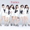 Fairies(CD+DVD) [ フェアリーズ ]