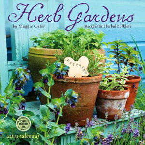Herb Gardens 2019 Wall Calendar: Recipes & Herbal Folklore CAL 2019-HERB GARDENS WALL [ Maggie Oster ]