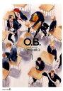 O.B.(1) (TENMAコミックスEDGE) [ 中村明日美子 ]