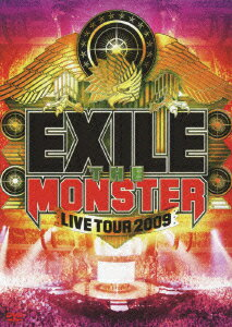 "EXILE LIVE TOUR 2009 ""THE MONSTER""/EXILE画像"