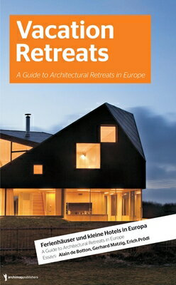 洋書, ART & ENTERTAINMENT Vacation Retreats: A Guide to Architectural Retreats in Europe: Urlaubsarchitektur, Volume 2 VACATION RETREATS Jan Hamer
