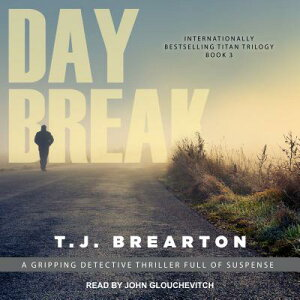 Daybreak DAYBREAK M (Titan Trilogy) [ T. J. Brearton ]
