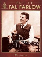 【輸入楽譜】ファーロウ, Tal: タル・ファーロウ - ベスト・オブ・タル・ファーロウ: ギター・レコード・ヴァージョン