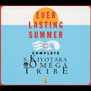 EVER LASTING SUMMER COMPLETE S.KIYOTAKA & OMEGA TRIBE画像