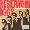 【輸入盤】Reservoir Dogs [ レザボア ドッグス ]
