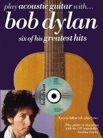 【輸入楽譜】ディラン, Bob: プレイ アコースティック ギター with ボブ ディラン(CD付)