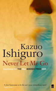 NEVER LET ME GO(A) [ KAZUO ISHIGURO ]