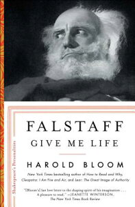 Falstaff: Give Me Life FALSTAFF (Shakespeare's Personalities) [ Harold Bloom ]