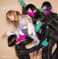 give me □ me
