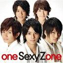 one Sexy Zone [ Sexy Zone ]