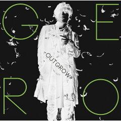 【送料無料】TVアニメ「東京レイヴンズ」新OP:~Outgrow~(初回限定盤B CD+DVD) [ Gero ]