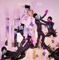 give me □ me (初回限定盤 CD+DVD)