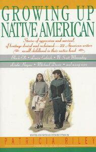 Growing Up Native Americ GROWING UP NATIVE AMERIC [ Bill Adler ]