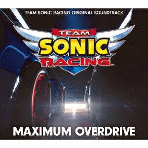 TEAM SONIC RACING ORIGINAL SOUNDTRACK MAXIMUM OVERDRIVE画像