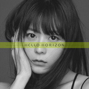 「HELLO HORIZON」(TVアニメ『現実主義勇者の王国再建記』オープニングテーマ)