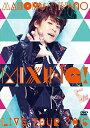 MAMORU MIYANO LIVE TOUR 2016 〜MIXING!〜 [ 宮野真守 ]