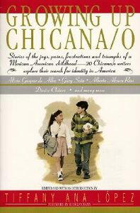 Growing Up Chicana O GROWING UP CHICANA O [ Bill Adler ]