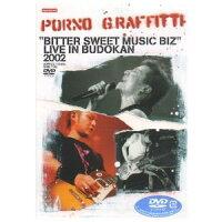 BITTER SWEET MUSIC BIZ LIVE IN BUDOKAN 2002