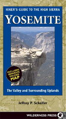 【送料無料】Hiker's Guide High Sierra Yosemite: The Valley and Surrounding Uplands