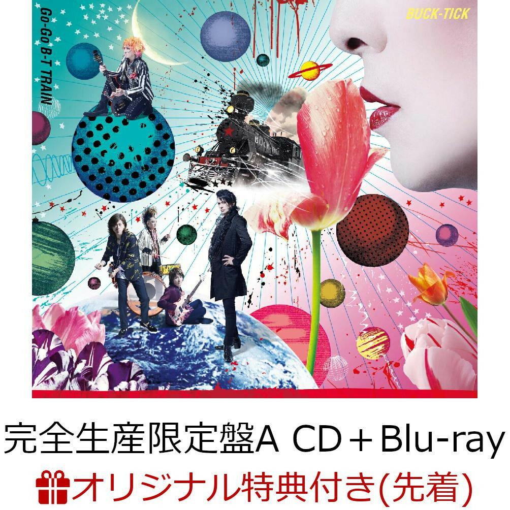 邦楽, ロック・ポップス Go-Go B-T TRAIN (A CDBlu-ray)() BUCK-TICK